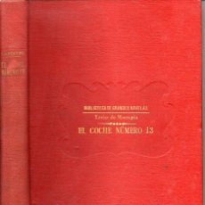 Libros antiguos: XAVIER DE MONTEPIN : EL COCHE NÚMERO TRECE (SOPENA, C. 1930). Lote 154667680