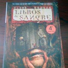 Libros antiguos: LIBRO CLIVE BARKER --- LIBROS SANGRIENTOS / LIBROS DE SANGRE VOL. 1 (TAPA DURA). Lote 91723420