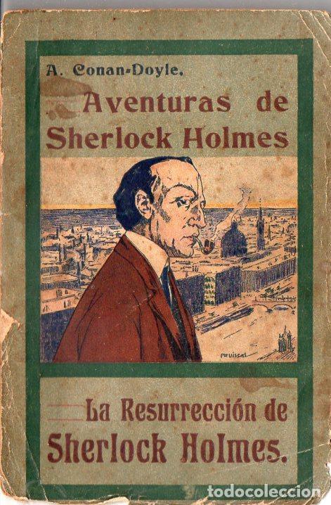 A. CONAN DOYLE : AVENTURAS DE SHERLOCK HOLMES - LA RESURRECCIÓN DE SHERLOCK HOLMES (1908) (Libros antiguos (hasta 1936), raros y curiosos - Literatura - Terror, Misterio y Policíaco)