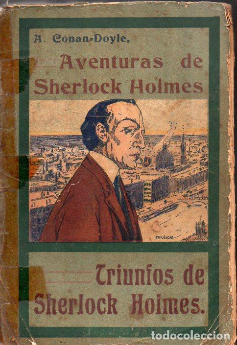 A. CONAN DOYLE : AVENTURAS DE SHERLOCK HOLMES - TRIUNFOS DE SHERLOCK HOLMES (1907) (Libros antiguos (hasta 1936), raros y curiosos - Literatura - Terror, Misterio y Policíaco)