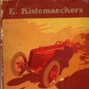 Libros antiguos: E. KISTEMAECKERS : WILL, TRIMM & CIA (SEIX BARRAL, 1915) NOVELA DEPORTIVA. Lote 92768785