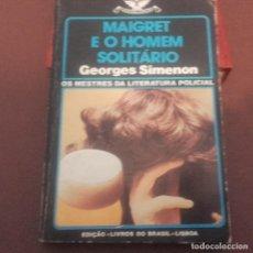Libros antiguos: MAIGRET E O HOMEM SOLITÁRIO SIMENON PORTUGUÉS COLECÇAO VAMPIRO. Lote 94947563