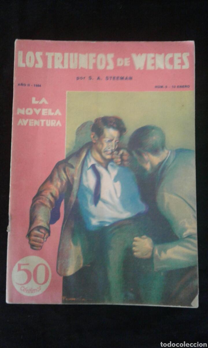 LOS TRIUNFOS DE WENCES. S.A. STEEMAN. LA NOVELA AVENTURA, 9. 1934 (Libros antiguos (hasta 1936), raros y curiosos - Literatura - Terror, Misterio y Policíaco)