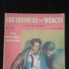 Libros antiguos: LOS TRIUNFOS DE WENCES. S.A. STEEMAN. LA NOVELA AVENTURA, 9. 1934. Lote 95086722