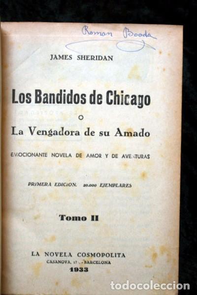 Libros antiguos: LOS BANDIDOS DE CHICAGO - JAMES SHERIDAN - 1933 - ILUSTRADO - Más de 3000 páginas - RARO - Foto 3 - 95690755