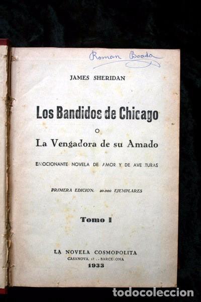 Libros antiguos: LOS BANDIDOS DE CHICAGO - JAMES SHERIDAN - 1933 - ILUSTRADO - Más de 3000 páginas - RARO - Foto 14 - 95690755