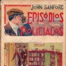 Libros antiguos: JOHN SANFORD : EPISODIOS POLICIACOS (C. 1930) 10 CUADERNILLOS. Lote 95752787