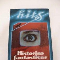 Libros antiguos: HISTORIAS FANTÁSTICAS. STEPHEN KING. Lote 96318411