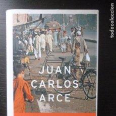 Libros antiguos: A ORILLA DEL MUNDO ARCE, JUAN CARLOS EDITORIAL: PLANETA. (2005) 295PP. Lote 96673947