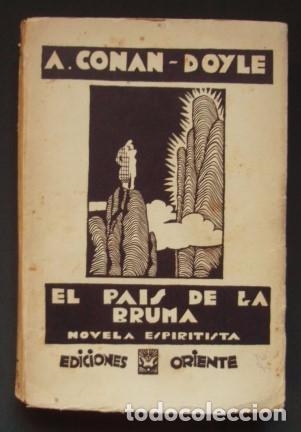 EL PAÍS DE LA BRUMA (NOVELA ESPIRITISTA) - CONAN-DOYLE, ARTHUR (Libros antiguos (hasta 1936), raros y curiosos - Literatura - Terror, Misterio y Policíaco)