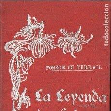 Libros antiguos: PONSON DU TERRAIL : LA LEYENDA DE FULMEN (LEZCANO, S.F.). Lote 98716203