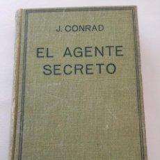 Livres anciens: EL AGENTE SECRETO - J. CONRAD (1935) - PRIMERA EDICIÓN ESPAÑOLA. Lote 99832967