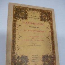 Libros antiguos: VAMPIRISMO. E.T.A. HOFFMANN. Lote 100484379