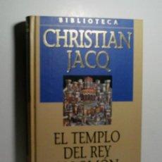 Libros antiguos: EL TEMPLO DEL REY SALOMÓN. JACQ CHRISTIAN. 2001. Lote 101123803