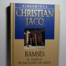 Libros antiguos: RAMSÉS. EL TEMPLO DE MILLONES DE AÑOS. JACQ CHRISTIAN. 2001. Lote 101124039