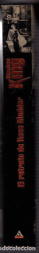 Libros antiguos: EL RETRATO DE ROSE MADDER - STEPHEN KING - EDITORIAL MONDADORI 1ª PRIMERA EDICIÓN 2000 - Foto 3 - 103176951