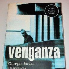 Libros antiguos: GEORGE JONAS - VENGANZA . Lote 103486395