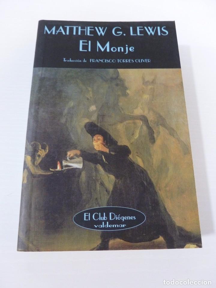 EL MONJE. MATTHEW G. LEWIS. VALDEMAR EL CLUB DIÓGENES (Libros antiguos (hasta 1936), raros y curiosos - Literatura - Terror, Misterio y Policíaco)