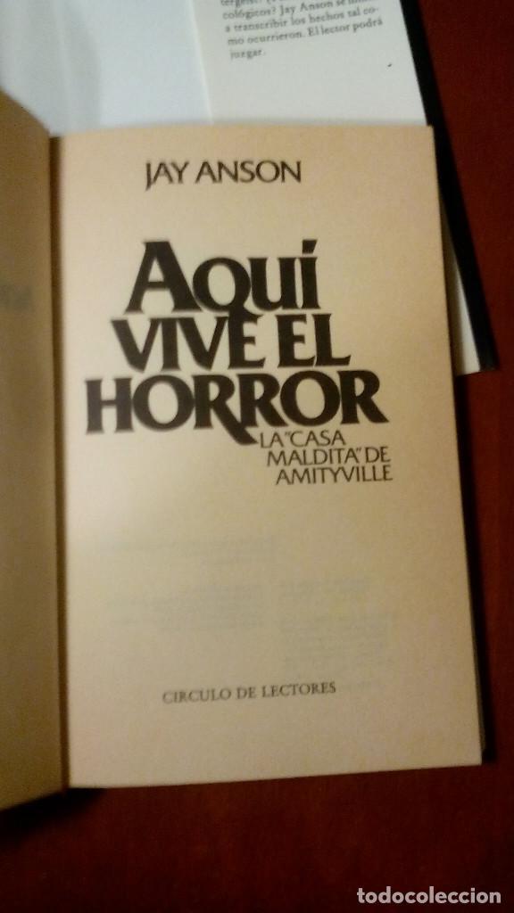 Libros antiguos: Aquí vive el horror, la casa maldita de Amityville (Jay Anson) - Foto 3 - 104545359
