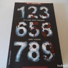 Libros antiguos: SE LO QUE ESTAS PENSANDO, DE JOHN VERDON. EDICION DEL 2011. Lote 104869691