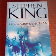 Libros antiguos: LIBRO --- EL CAZADOR DE SUEÑOS - DE STEPHEN KING. Lote 105746963