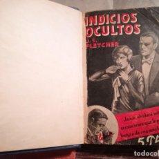 Libros antiguos: INDICIOS OCULTOS - J.S. FLETCHER - PRIMERA EDICIÓN, JULIO 1931 - ENCUADERNADO. Lote 106080799
