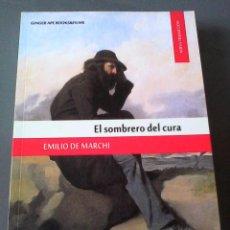 Libros antiguos: EMILIO DE MARCHI. EL SOMBRERO DEL CURA.. Lote 107462079