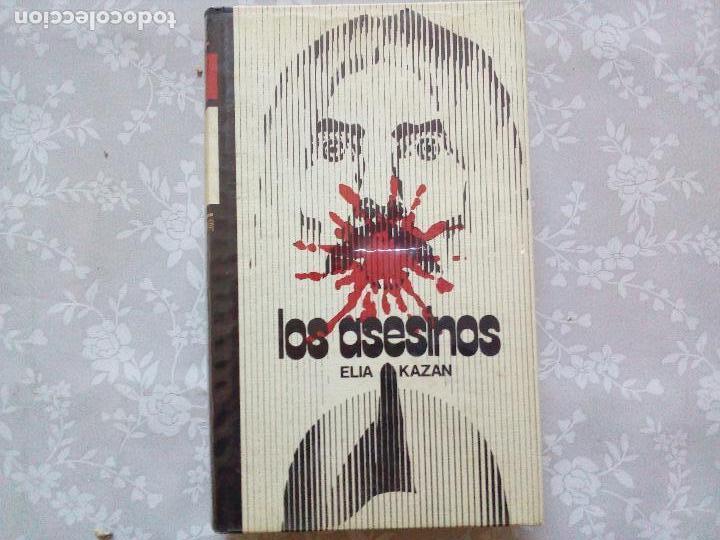 LIBRO LOS ASESINOS-ELIA KAZAN. (Libros antiguos (hasta 1936), raros y curiosos - Literatura - Terror, Misterio y Policíaco)