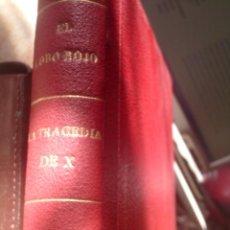 Libros antiguos: BIBLIOTECA ORO, EDITORIAL MOLINO, VOLUMEN ENCUADERNADO CON TRES NOVELAS, 1ª EDICION 1936. Lote 109997039