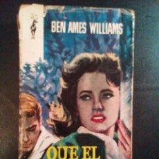 Libros antiguos: VENDO NOVELA, QUE EL CIELO LA JUZGUE DE BEN AMES WILLIAMS.. Lote 110029503