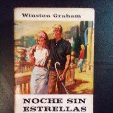 Libros antiguos: VENDO NOVELA, NOCHE SIN ESTRELLAS, DE WINSTON GRAHAM.. Lote 110029943