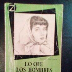 Libros antiguos: VENDO NOVELA, LO QUE LOS HOMBRES NUNCA SABEN, DE VICKI BAUM.. Lote 110030439