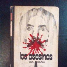 Libros antiguos: VENDO LIBRO, LOS ASESINOS, DE ELIA KAZAN.. Lote 110031583