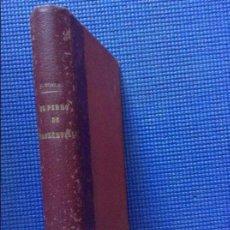 Libros antiguos: EL PERRO DE BASKERVILLE ARTURO CONAN DOYLE 1909. Lote 110091663