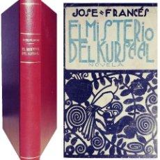 Libros antiguos: EL MISTERIO DEL KURSAAL : NOVELA / JOSÉ FRANCÉS. MADRID : MUNDO LATINO, 1923.. Lote 110935943