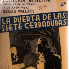 Libros antiguos: LA PUERTA DE LAS SIETE CERRADURAS. EDGARD WALLACE. COLECCIÓN DETECTIVE. M.AGUILAR, EDITOR.. Lote 111086259