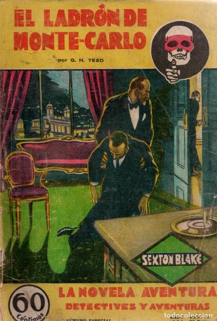 EL LADRÓN DE MONTE-CARLO. G. H. TEED. LA NOVELA AVENTURA, 1934. (Libros antiguos (hasta 1936), raros y curiosos - Literatura - Terror, Misterio y Policíaco)