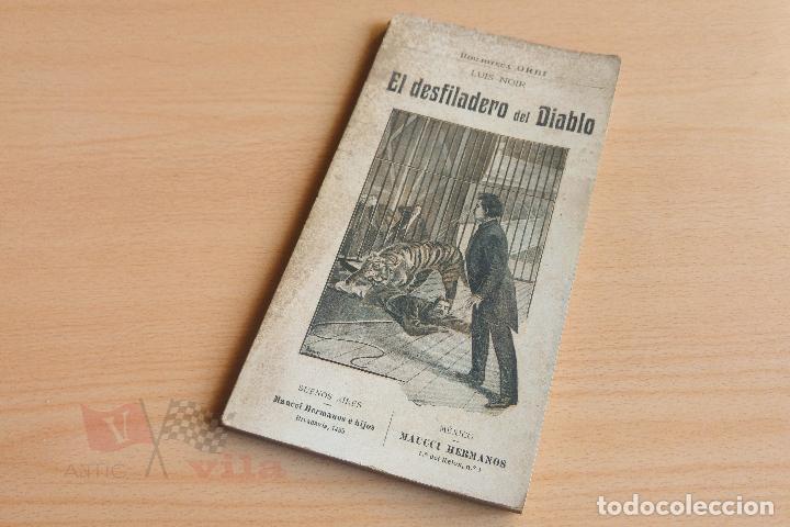 BIBLIOTECA ORBI - EL DESFILADERO DEL DIABLO - LUIS NOIR - PRINCIPIOS S. XX (Libros antiguos (hasta 1936), raros y curiosos - Literatura - Terror, Misterio y Policíaco)