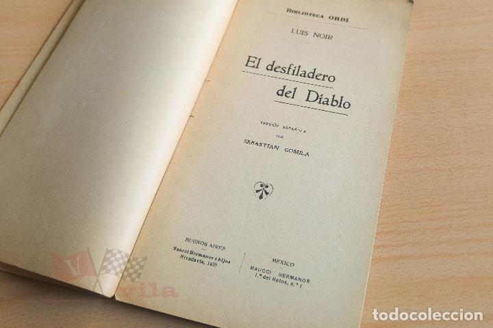 Libros antiguos: Biblioteca Orbi - El desfiladero del diablo - Luis Noir - Principios S. XX - Foto 3 - 112518847