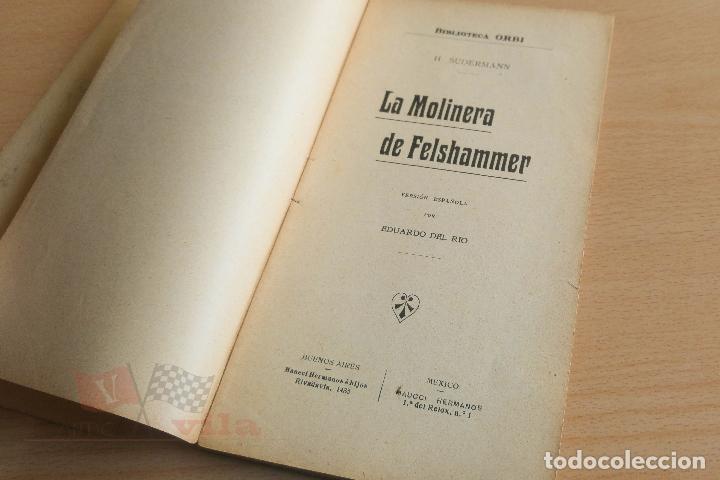 Libros antiguos: Biblioteca Orbi - La molinera de Felshammer - H. Suderman - Principios S. XX - Foto 4 - 112519499