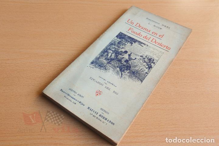 Libros antiguos: Biblioteca Orbi - Un drama en el fondo del desierto - L. Noir - 1909 - Foto 2 - 112519699