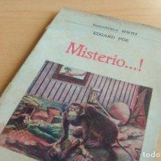 Libros antiguos: BIBLIOTECA ORBI - MISTERIO...! - E. POE - PRINCIPIOS S. XX. Lote 112520651