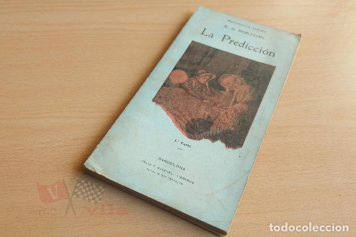 Libros antiguos: Biblioteca Orbi - La predicción - X. de Montepin - Principios S. XX - Foto 2 - 112520855