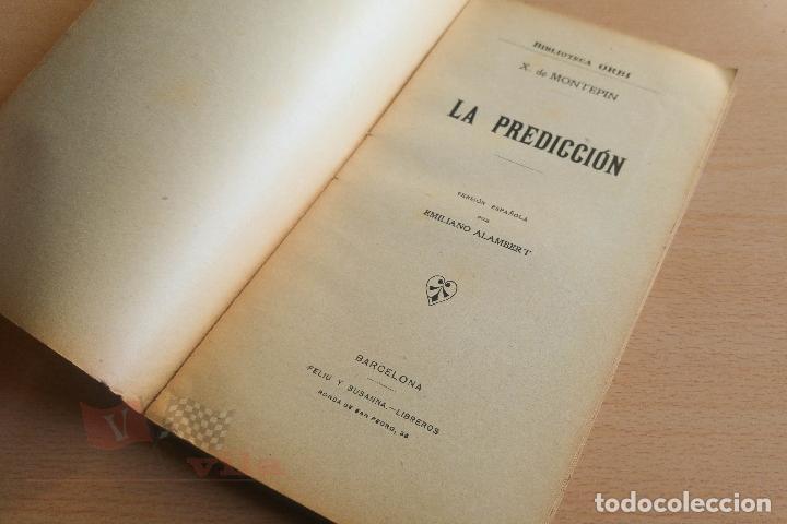 Libros antiguos: Biblioteca Orbi - La predicción - X. de Montepin - Principios S. XX - Foto 3 - 112520855