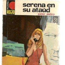 PUNTO ROJO. Nº 338. SERENA EN SU ATAÚD. PETER DEBRY. BRUGUERA. (ST/C68)