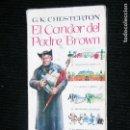 Libros antiguos: F1 LIBRO EL CANDOR DEL PADRE BROWN G.K. CHESTERTON AÑO 1956 PAGINAS 224 MD 18 X 11 . Lote 113103623