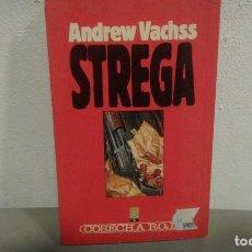Libros antiguos: STREGA DE ANDREW VACHSS COL. COSECHA ROJA Nº 14 EDIT. B. Lote 113196531