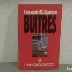 Libros antiguos: BUITRES DE JOSEPH N. GORES COL. COSECHA ROJA Nº 22 EDIT. B. Lote 113196815