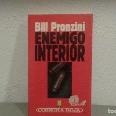Libros antiguos: ENEMIGO INTERIOR DE BILL PRONZINI COL. COSECHA ROJA Nº29 EDIT. B. Lote 113197107