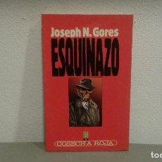 Libros antiguos: ESQUINAZO DE JOSEPH N. GORES COL. COSECHA ROJA Nº 15 EDIT. B. Lote 113200467